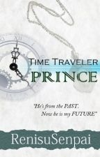 Time Traveler Prince by RenisuSenpai