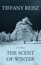 The Scent of Winter by tiffanyreisz
