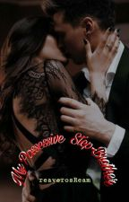 My Posessive Step Brother by ERONG01