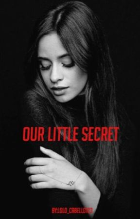 Our little secret (CamilaΔYou) (COMPLETED) by Lolo_Cabello123