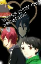 Anime^~^ Pics And Stuff by fantasy030isreal