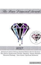 2017 Rare Diamond Awards (CLOSED)  by TheRareDiamondAwards