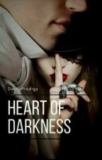 Heart Of Darkness (SOH Spin off)  by DevilsProdigy