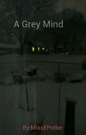 Grey Mind by MissEPotter