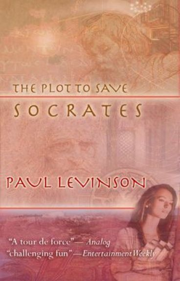 The Plot to Save Socrates begins by PaulLev