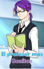 El profesor mas Bonito!! by AnonimaAnonimatoum