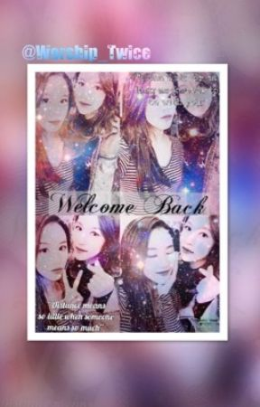 Welcome Back [MiChaeng] by WorshipSana