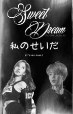 Sweet Dream [Mina/Jimin Fanfic]  by loveissoso