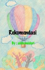 Rekomendasi Cerita Wattpad by akikomidori