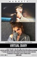 virtual diary ∝ cameron dallas [first season] by magnuts