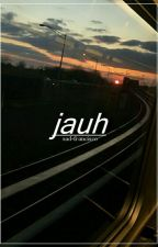 jauh ; cth | √ by sad-francisco