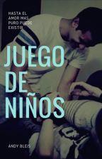 Juego de Niños | sTaXxby. by SweetZouisZ4