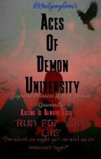 Aces Of Demon University by btstaehyungkimni