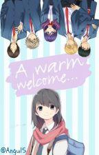 A Warm Welcome |Watashi Ga Motete Dousunda| by Angu_GMD