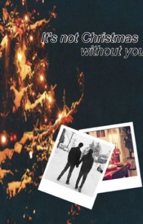 It's not Christmas without you | Brallon. by -queenofhell