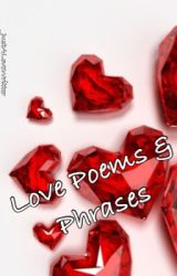 Love Poems & Phrases by Just_XimenaS