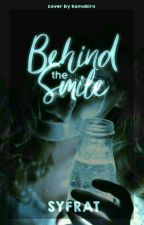 Behind The Smile [NEW VERSION] by syfrat