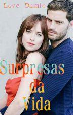 Surpresas da Vida by uma_damie