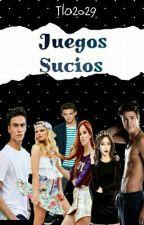 """Juegos Sucios """"Hot"""" #Nominada PM by Tlo2029"""