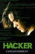 Hacker - AU! l.s by pandadodeserto