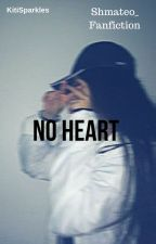 No Heart | Shmateo_ | by fwakriti