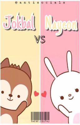 [Trans][Momo x Nayeon] Jokbal vs Nayeon