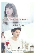 Five Christmas (With You) || SUNGJOY by _sweetcheesecake