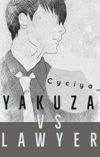 Yakuza Vs Lawyer by Cyciya_