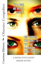 Obsessive Compulsive [COMPLETED] by SinisterProctor