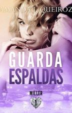 Guardaespaldas© [EDITANDO]#FFAWARDS16 #NLAwards2016 by AmandaJqueiroz