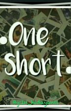 ONE SHORT by diaryaries74