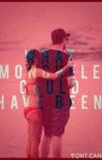 What Monchele Could Have Been by Breezy_Grace511