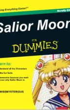 A Guide to Everything Sailor Moon. by JordanKurpita