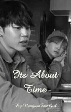 Its About Time    Yoonmin  by NamjoonFavGirl