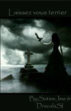 Laissez-vous tenter by Lilith1462
