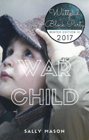 War Child (The Conclusion of the 'War Bride' Trilogy) by SallyMason1