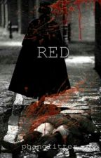 Red by takenbyfredweasley