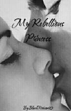 My Rebellious Princess (Romantic #SPG) by BlackHorizon90