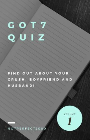 Got7 Dating Game and Short Stories by NoTPeRFeCT2000