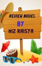 Review Novel-Novel by MizRaisya
