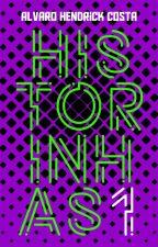 Historinhas #1 by AlvaroHendrick