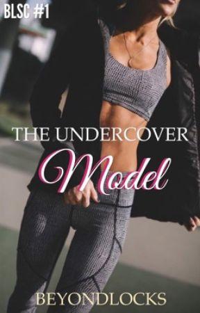 BLSC #1 : The Undercover Model by beyondlocks