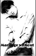 زواج بدون إراده  by MariemExol9
