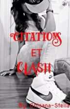 Citations et clash by Chisana-Stella