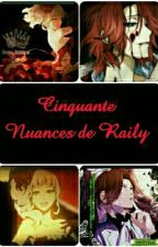 Cinquante Nuances de Raily by VeryBadCat