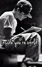 Inside your world (Bieber love story) by SwagDoll