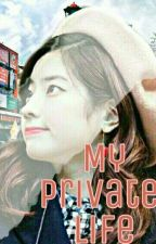 Dahyun Privat Life✔ END by Dianty_Rose