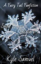 Snow Dragon's Blizzard || Fairy Tail by TheWhiteRabbit24