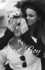 !My Bad Boy! by _Wolf_Girl__