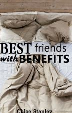Best Friends With Benefits by chloessica
